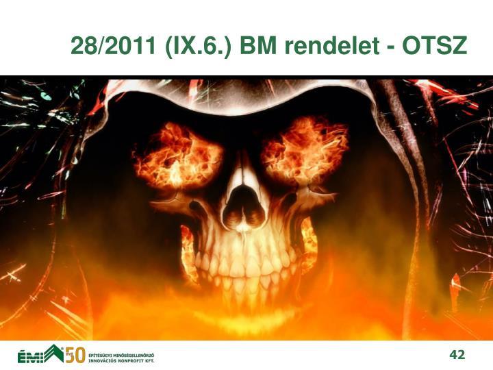28/2011 (IX.6.) BM rendelet - OTSZ