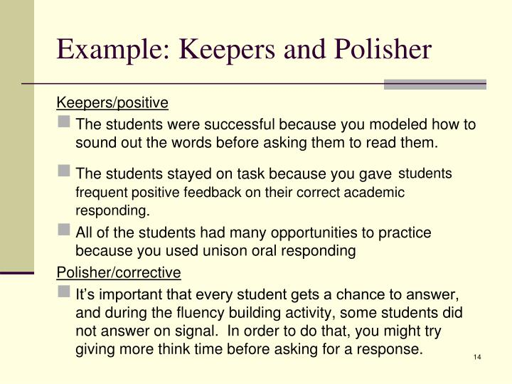 Example: Keepers and Polisher