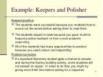 example keepers and polisher