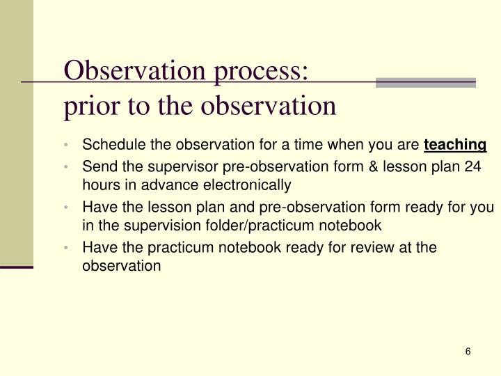 Observation process:
