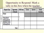 opportunity to respond mark a tally in this box when the teacher provides a request that re