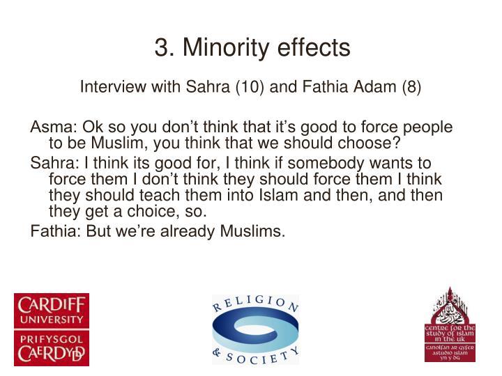 3. Minority effects