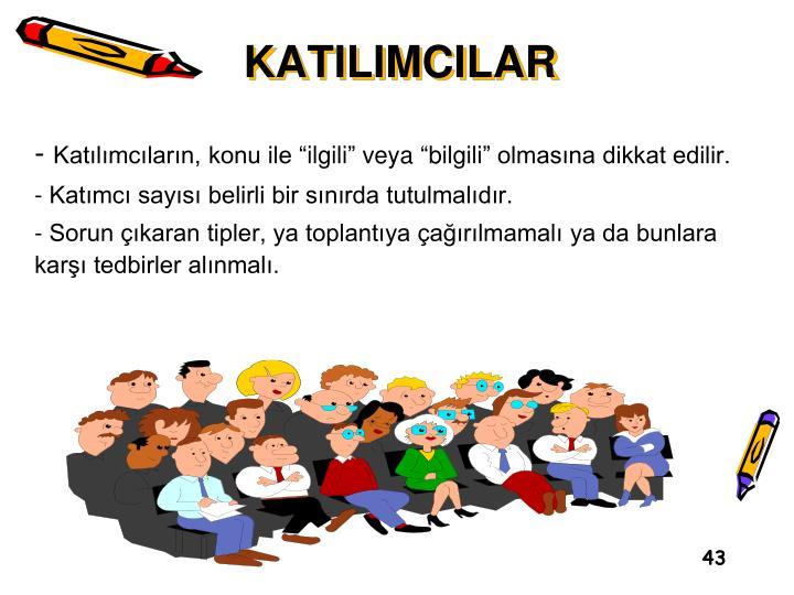 KATILIMCILAR
