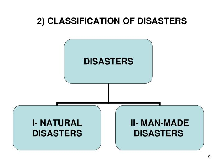 2) CLASSIFICATION OF DISASTERS