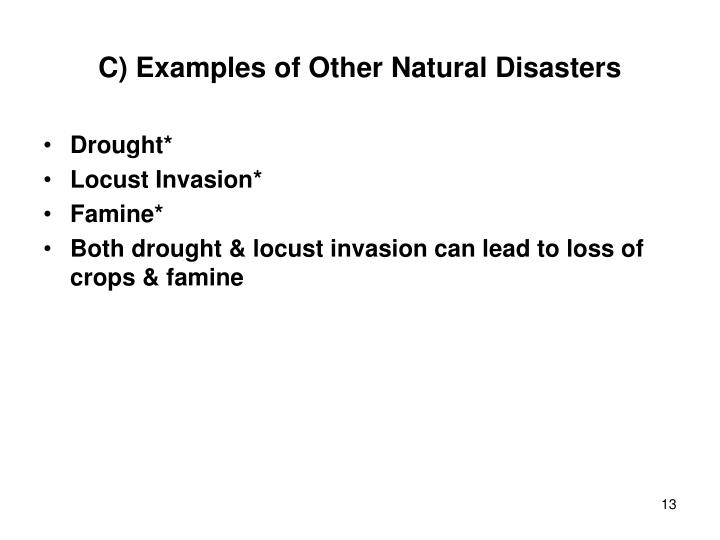 C) Examples of Other Natural Disasters