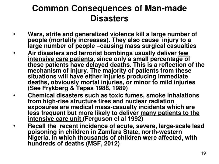 Common Consequences of Man-made Disasters