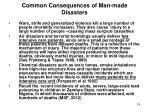 common consequences of man made disasters