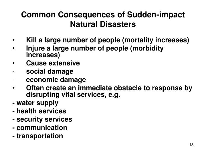 Common Consequences of Sudden-impact Natural Disasters