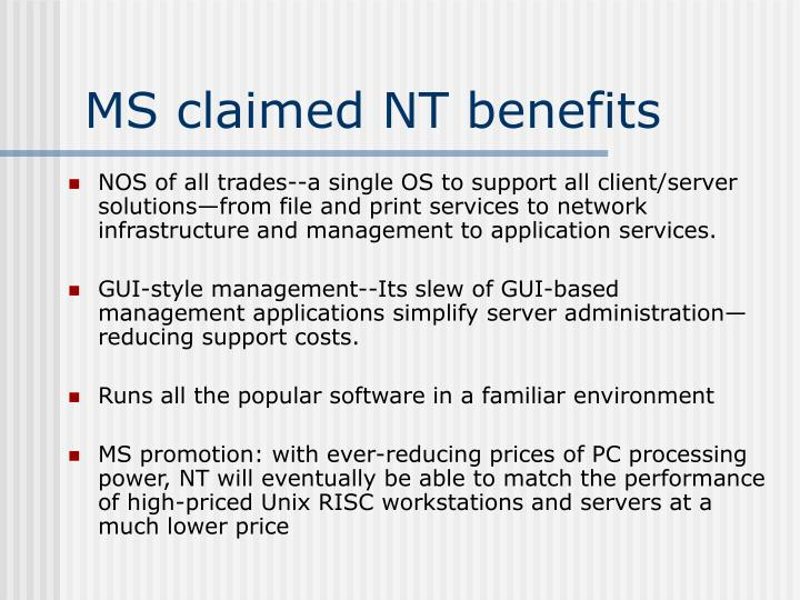 MS claimed NT benefits