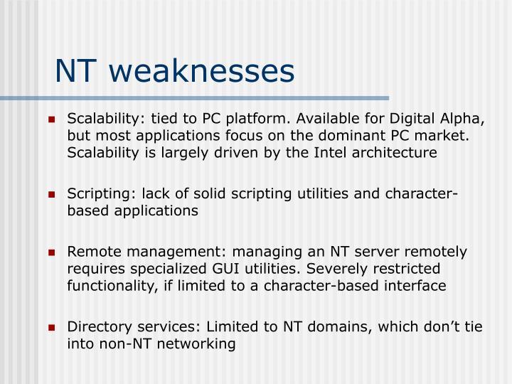 NT weaknesses