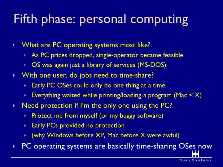 Fifth phase: personal computing