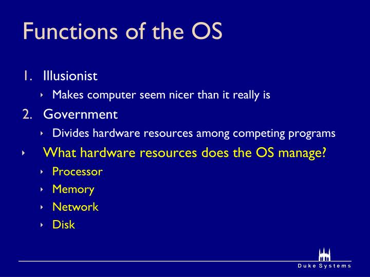 Functions of the OS