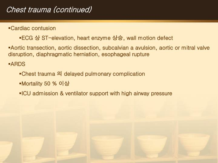 Chest trauma (continued)