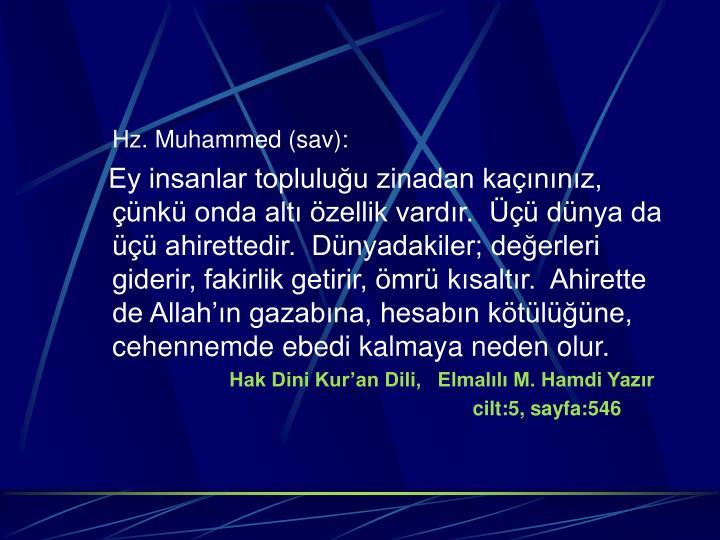 Hz. Muhammed (sav):