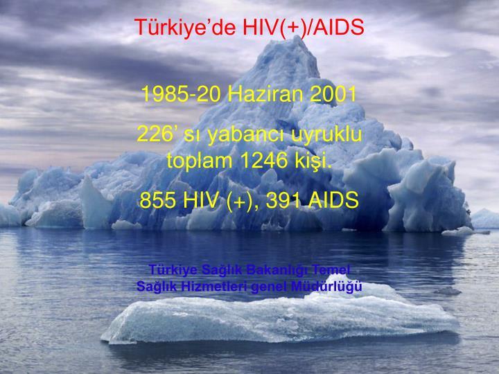 Türkiye'de HIV(+)/AIDS