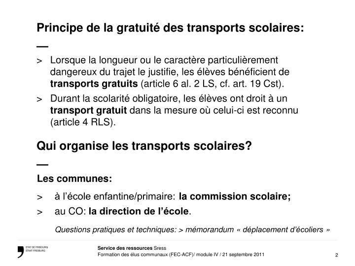 Principe de la gratuité des transports scolaires: