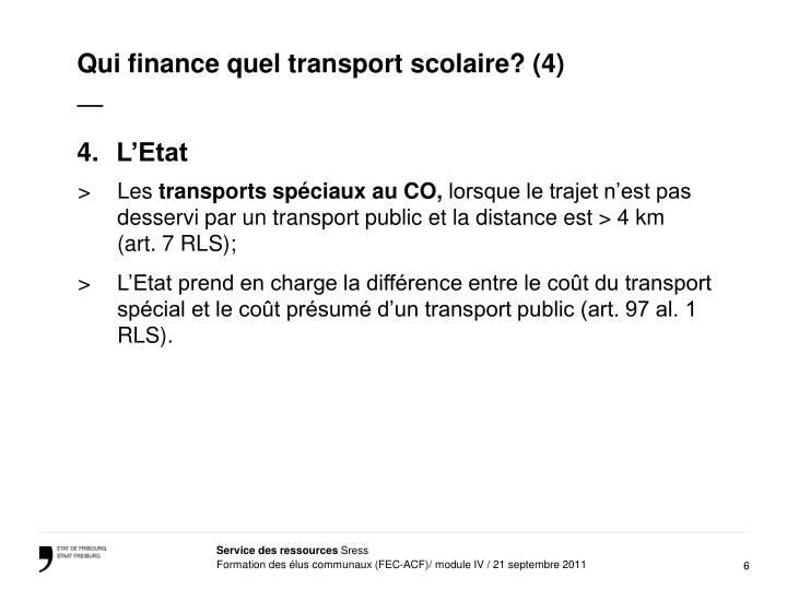 Qui finance quel transport scolaire? (4)