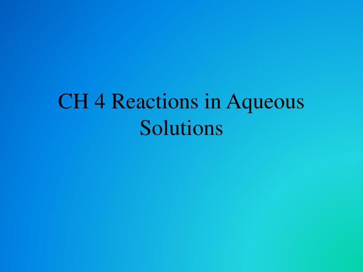 CH 4 Reactions in Aqueous Solutions