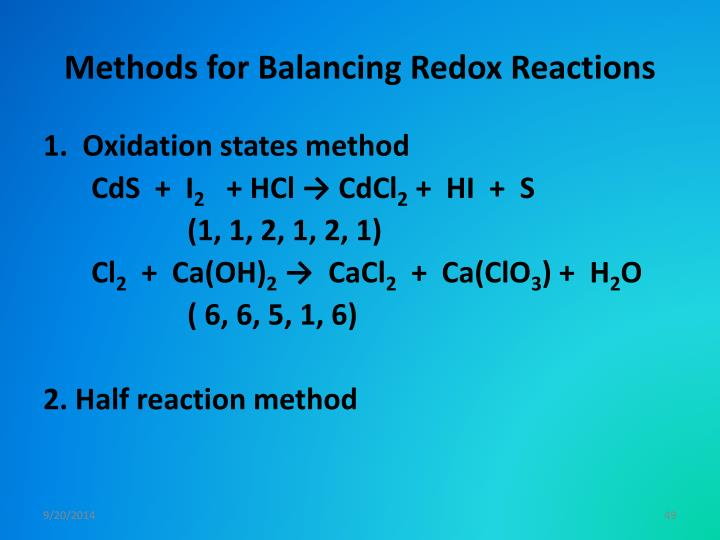 Methods for Balancing Redox Reactions
