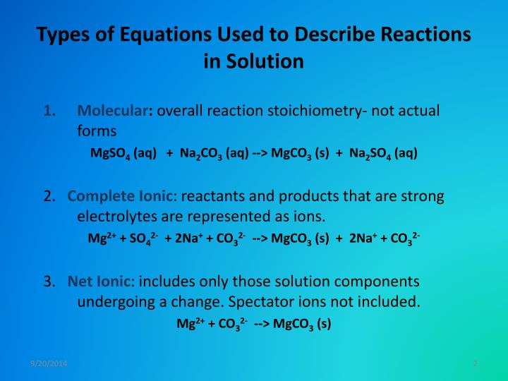 Types of Equations Used to Describe Reactions in Solution