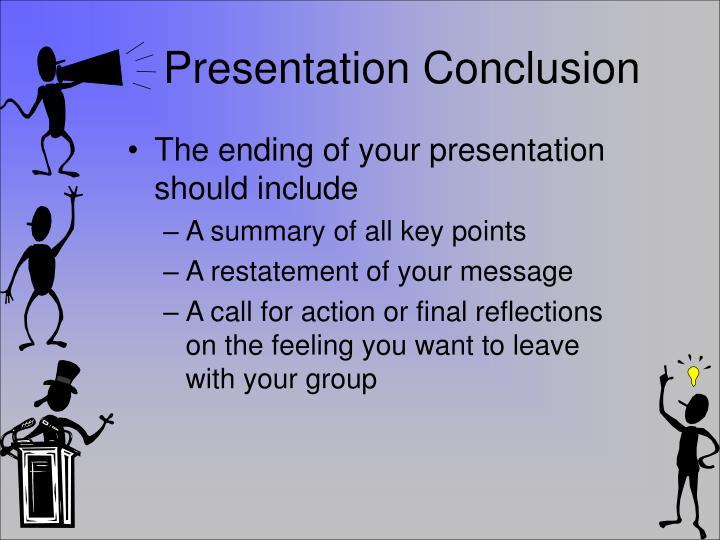 Presentation Conclusion
