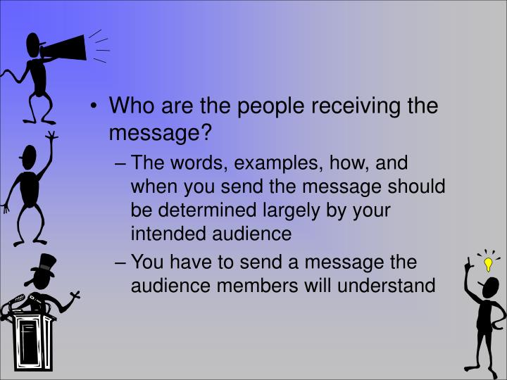 Who are the people receiving the message?