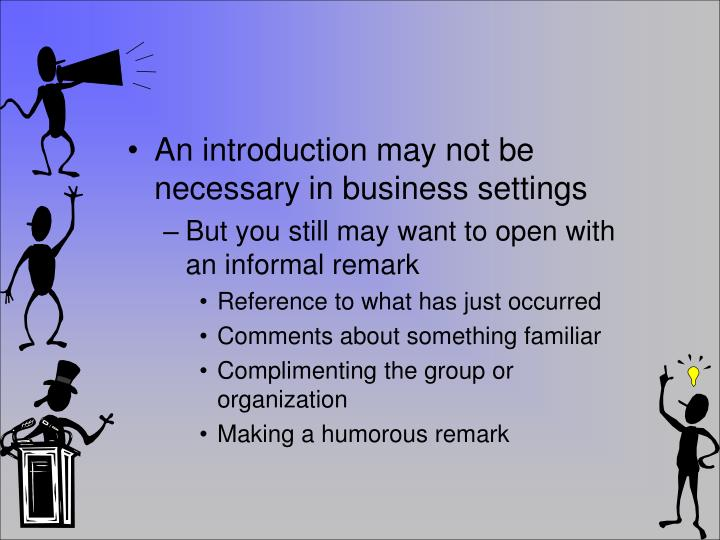 An introduction may not be necessary in business settings