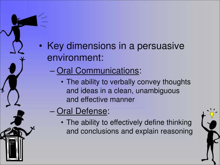 Key dimensions in a persuasive environment: