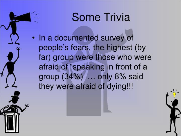 Some Trivia
