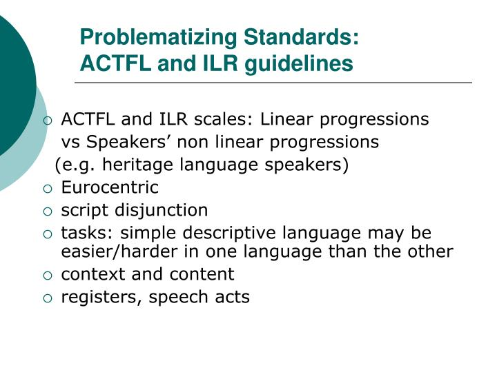 Problematizing standards actfl and ilr guidelines