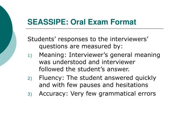 SEASSIPE: Oral Exam Format