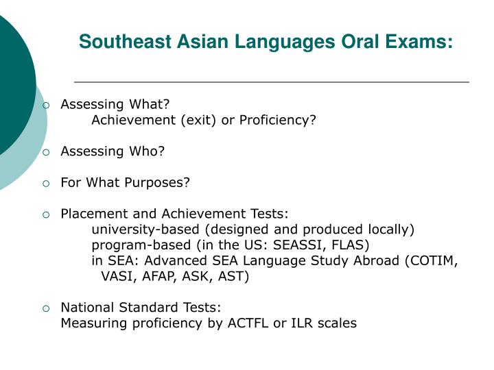 Southeast asian languages oral exams