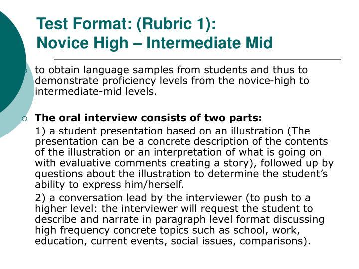 Test Format: (Rubric 1):