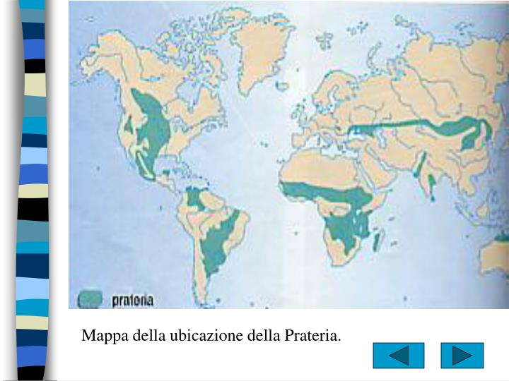 Mappa della ubicazione della Prateria.