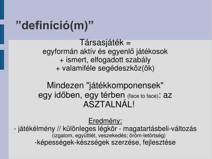 """""""definíció(m)"""""""