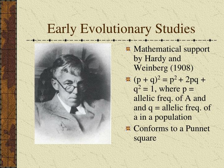 Early Evolutionary Studies