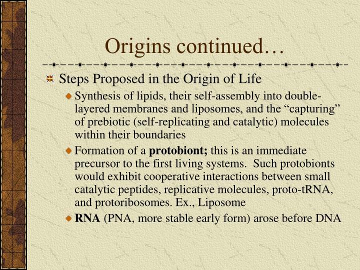 Origins continued…