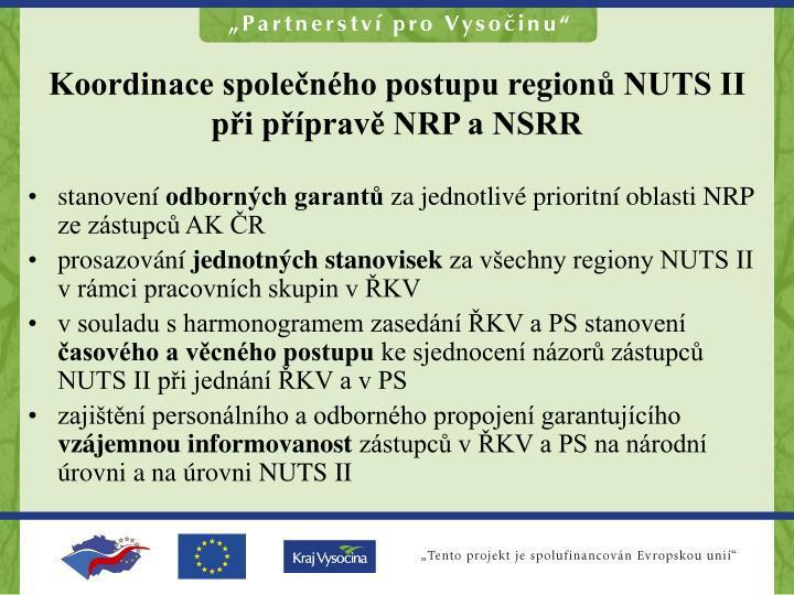 Koordinace společného postupu regionů NUTS II při přípravě NRP a NSRR