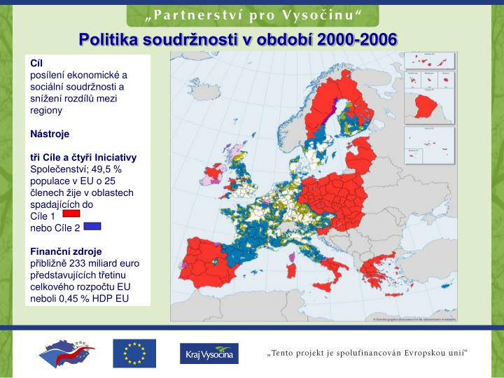 Politika soudržnosti v období 2000-2006