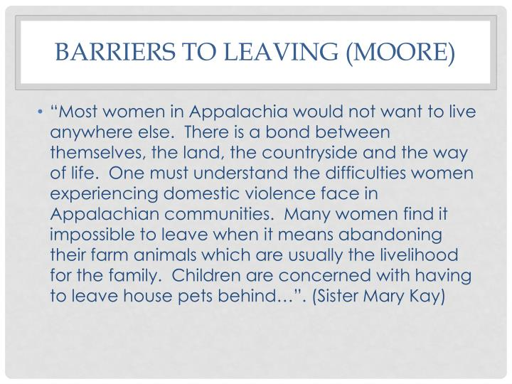 Barriers to leaving (Moore)