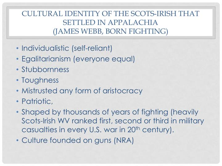 Cultural identity of the scots-Irish that settled in