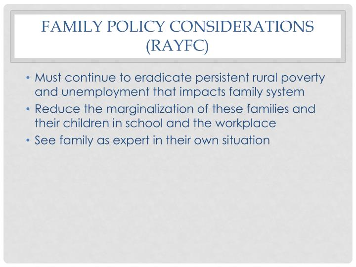 Family policy considerations (RAYFC)
