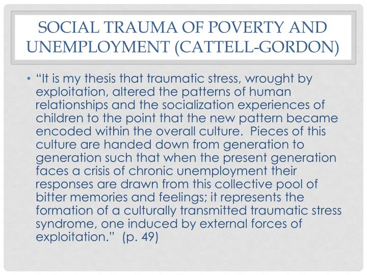 Social trauma of poverty and unemployment (