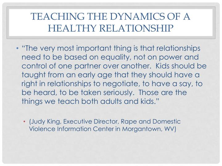 Teaching the dynamics of a healthy relationship