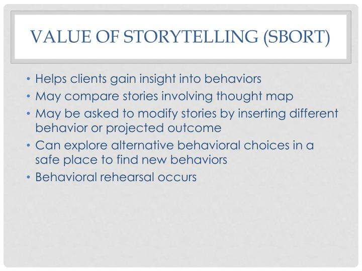 Value of storytelling (SBORT)