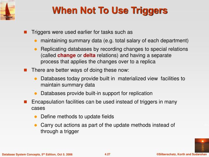 When Not To Use Triggers