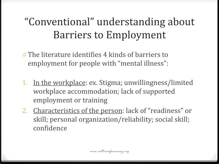 """Conventional"" understanding about Barriers to Employment"