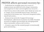 prefer affects personal recovery by