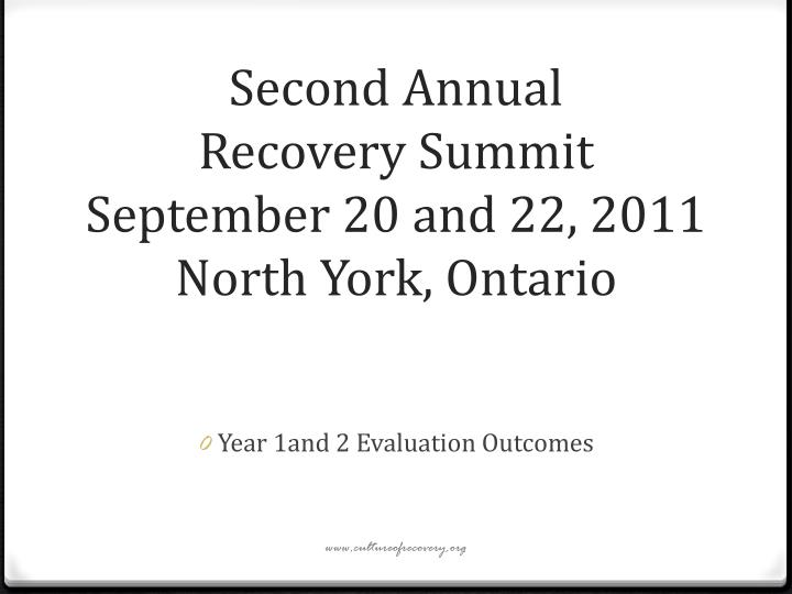 Second annual recovery summit september 20 and 22 2011 north york ontario