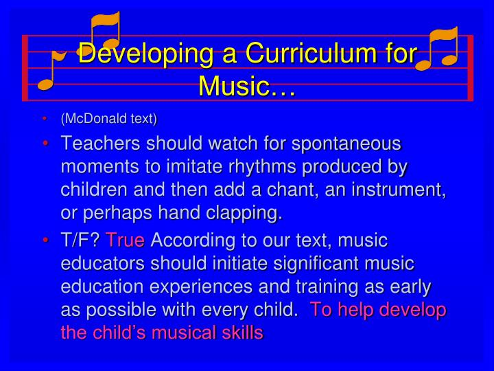 Developing a Curriculum for Music…